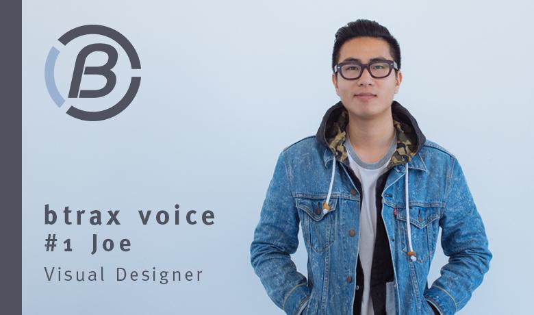 2017年注目のデザイントレンドとビジュアルデザイナーとしての仕事【btrax voice #1 Joe Rong】