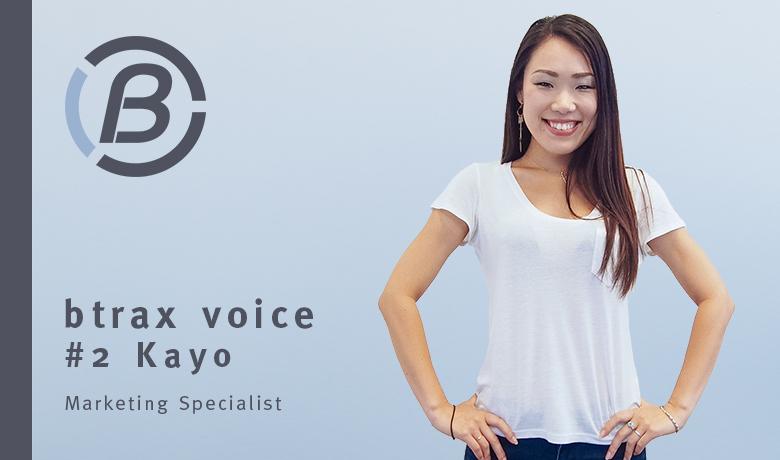 """""""英語ができれば良いわけじゃない""""  グローバル化を目指すあなたにお伝えしたいこと 【btrax voice #2 Kayo Sasaki】"""