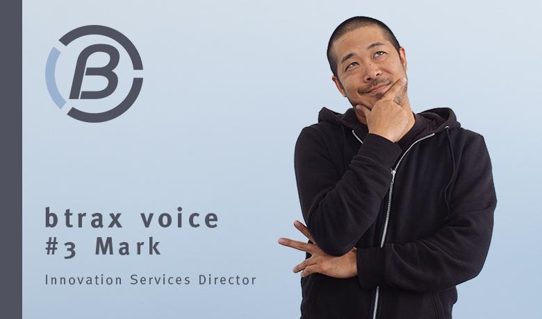 あなたはきっと知らない。サンフランシスコの○○○イノベーション【btrax voice #3 Mark Wake】