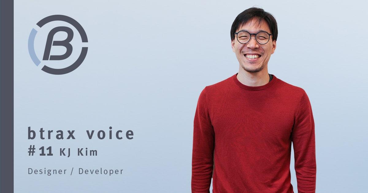 多様な経歴のUXデザイナーが語るユーザー中心デザインの重要性【btrax voice #11 KJ Kim】